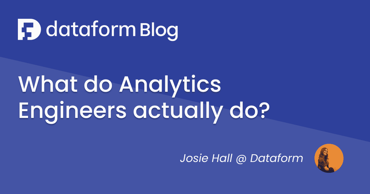 What do Analytics Engineers Actually Do? illustration
