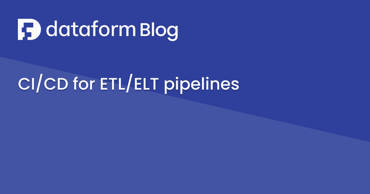 CI/CD for ETL/ELT SQL pipelines illustration