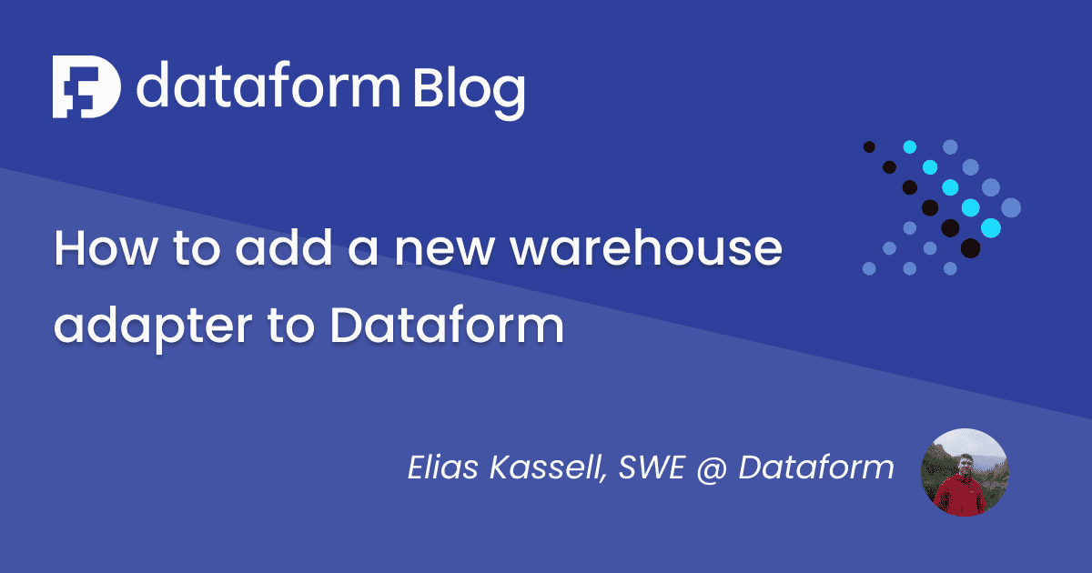 How to add a new warehouse adapter to Dataform illustration