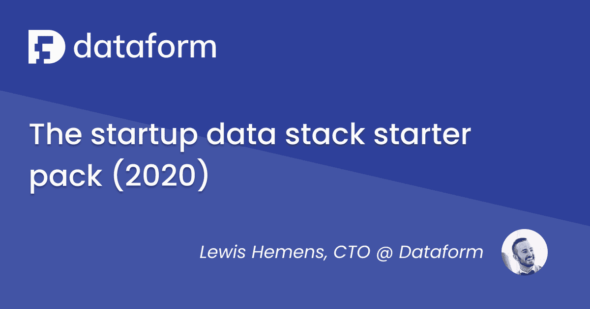 The startup data stack starter pack (2020) illustration