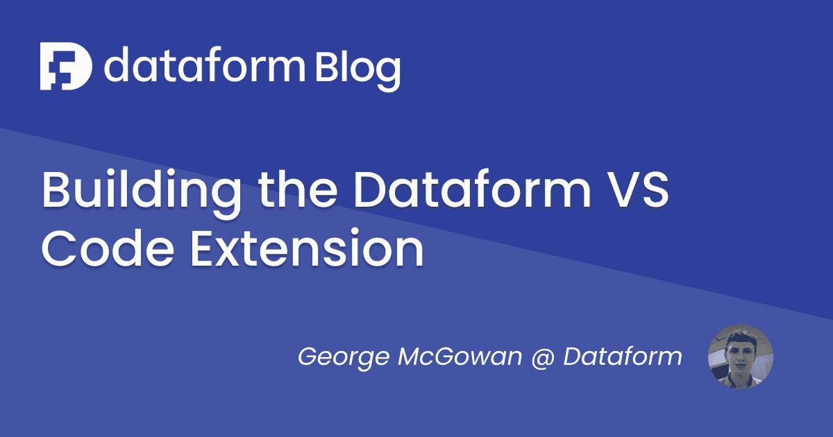Building the Dataform VS Code extension illustration